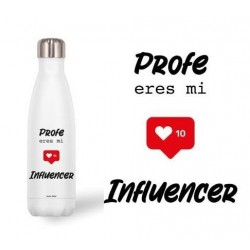 Botella Thermo Acero Inoxidable 500Ml. Profe eres Mi Influencer.